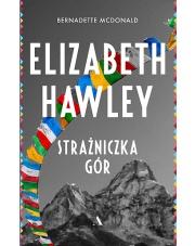 KSIĄŻKA Elizabeth Hawley. Strażniczka gór